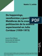 De Happenings Saxofonistas y Guerrilleros. Metáforas de la creación y politización de la estética experimental en Julio Cortázar (1959-1973). Jaume Peris Blanes