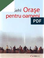Jan Gehl, Orase Pentru Oameni