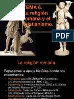 6 La Religion Romana y El Cristianismo