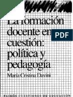 Davini La Formacion Docente en Cuestion Politica y Pedagogia