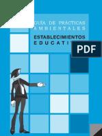 GUÍA DE PRÁCTICAS AMBIENTALES - ESTABLECIMIENTOS EDUCATIVOS