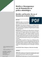 Artigo 2 - Biotica e Biossegurana - Uso de Biomateriais Na Prtica Odontologica