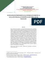 OS DESAFIOS DO PROFISSIONAL DA INFORMAÇÃO FRENTE AS  NOVAS TECNOLOGIAS E EXIGÊNCIAS DO MERCADO DE TRABALHO_0