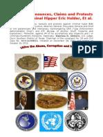 Reiterate Denounces, Claims and Protes Against Criminal Hiper Eric Holder, Et Al.