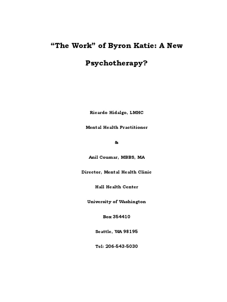 The Work of Byron Katie - A New Psychotherapy | Self-Improvement |  Mindfulness