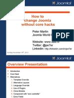 How to Change Joomla Without Corehacks-joomla-world-conference-2012