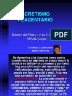 A Cret is Mo Placenta Rio