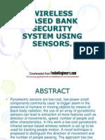 Wireless Based Bank Security System Using Sensor
