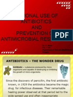 Antibiotics -Rational Use and Prevention of Resistance