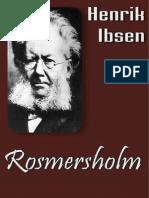 Henrik Ibsen - Rosmersholm