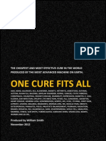 One Cure Fits All