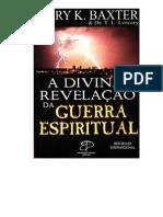 A Divina Revelação da Guerra Espiritual - Mary K. Baxter.pdf