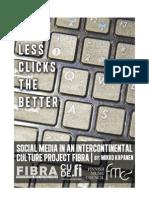 FIBRA Social Media Analysis of a Cultural Development Project