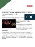 Brasileiros devem movimentar R$1,9 bilhão nos cinemas em 2012