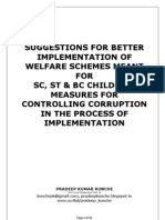 WELFARE SCHEMES IMPLEMENTATION