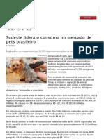 Sudeste Lidera o Consumo No Mercado de Pets Brasileiro