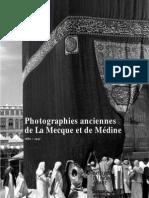 Photographies anciennes de Médine et La Mecque