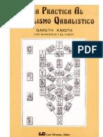 Knigth Gareth - Guia Practica Al Simbolismo Qabalistico