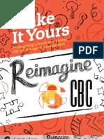 Reimagine CBC Report - Make It Yours