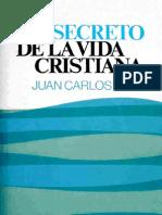 J. C. Ryle - El Secreto de La Vida Cristiana