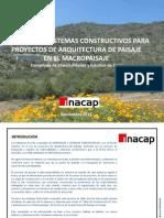 Materiales y Sistemas Constructivos Para Proyectos de Arquitectura Del Paisaje en El Macropaisaje. Compilado de Materialidades y Estudios de Casos.