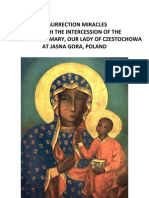 Resurrection Miracles of Our Lady of Czestochowa [ Jesus Virgin Mary Easter Miracle Raise Dead Mother of God Theotokos Icon Christian Catholic Orthodox Adventist Mormon ]