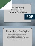 Metabolismo y Nutricion en El Paciente Quirurgico