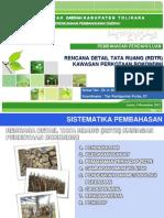 Presentasi Laporan Pendahuluan Rencana Detail Tata Ruang Kawasan Perkotaan Bokondini, Kabupaten Tolikara, Provinsi Papua