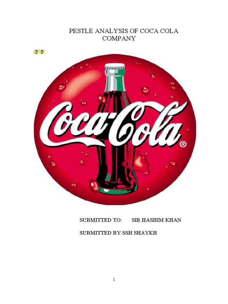 Pestel Analysis Of Coca Cola Coca Cola The Coca Cola