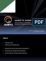E - AMIPCI 2007 - Usuarios de Internet en Mexico y Uso de Nuevas Tecnologías