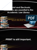 Why Print and Electronic Resources Are Essential To