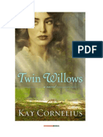 Twin Willows by Kay Cornelius [Excerpt]