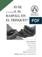 CÓMO SE JUEGA AL RASPALL EN EL TRINQUET