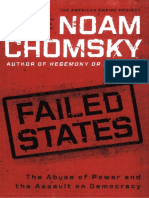Failed States - The Abuse of Power and the Assault on Democracy