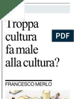 Troppi soldi pubblici uccidono la creatività? - La Repubblica 21.11.2012