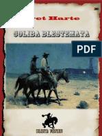 Bret Harte - Coliba Blestemata