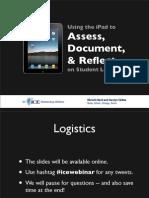 ICE Webinar - iPad and Assessment Slides - Nash and Skibba Nov 2012