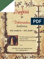 Pécsi Középkortörténeti PhD-konf. (2012. nov. 30. - dec. 1.) - Meghívó