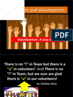 Volnuteers and Volunteerism