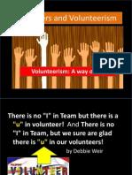 Volnuteers and Volunteerism
