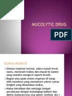 Mucolytic Drug