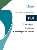 Da investigação a prática de enfermagem de família