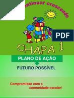 Plano de ação - Chapa 1 / 2012