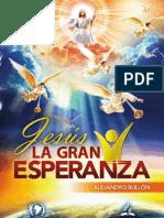 Curso Bíblico LA GRAN ESPERANZA-Pr. A. Bullón
