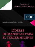 Cap.6 Lideres Humanistas Para El Tercer Milenio
