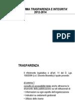 Presentazione Programma Trasparenza Integrità 2012-2014.