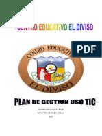 Plan de Gestion Uso Tic Centro Educativo El Diviso