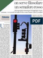 Non Serve Filosofare Davanti a Un Semaforo Rosso Di Gianni Vattimo - La Stampa 22.11.2012