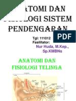 Anatomi Dan Fisiologi Sistem Pendengaran