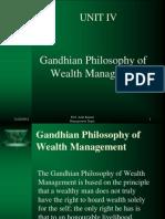 Gandhian Philosophy of Wealth Management BBA N107 UNIT IV
